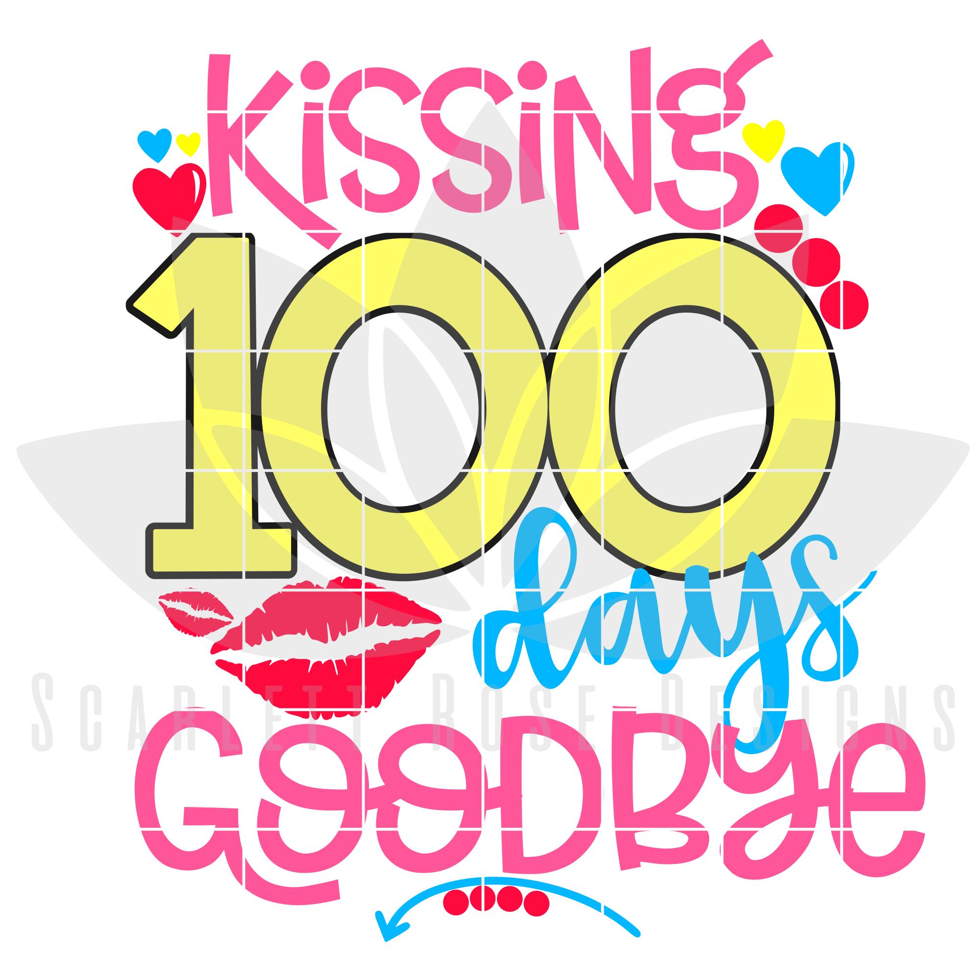 2000x2000 100th Day Of School Svg, Dxf Kissing 100 Days Goodbye