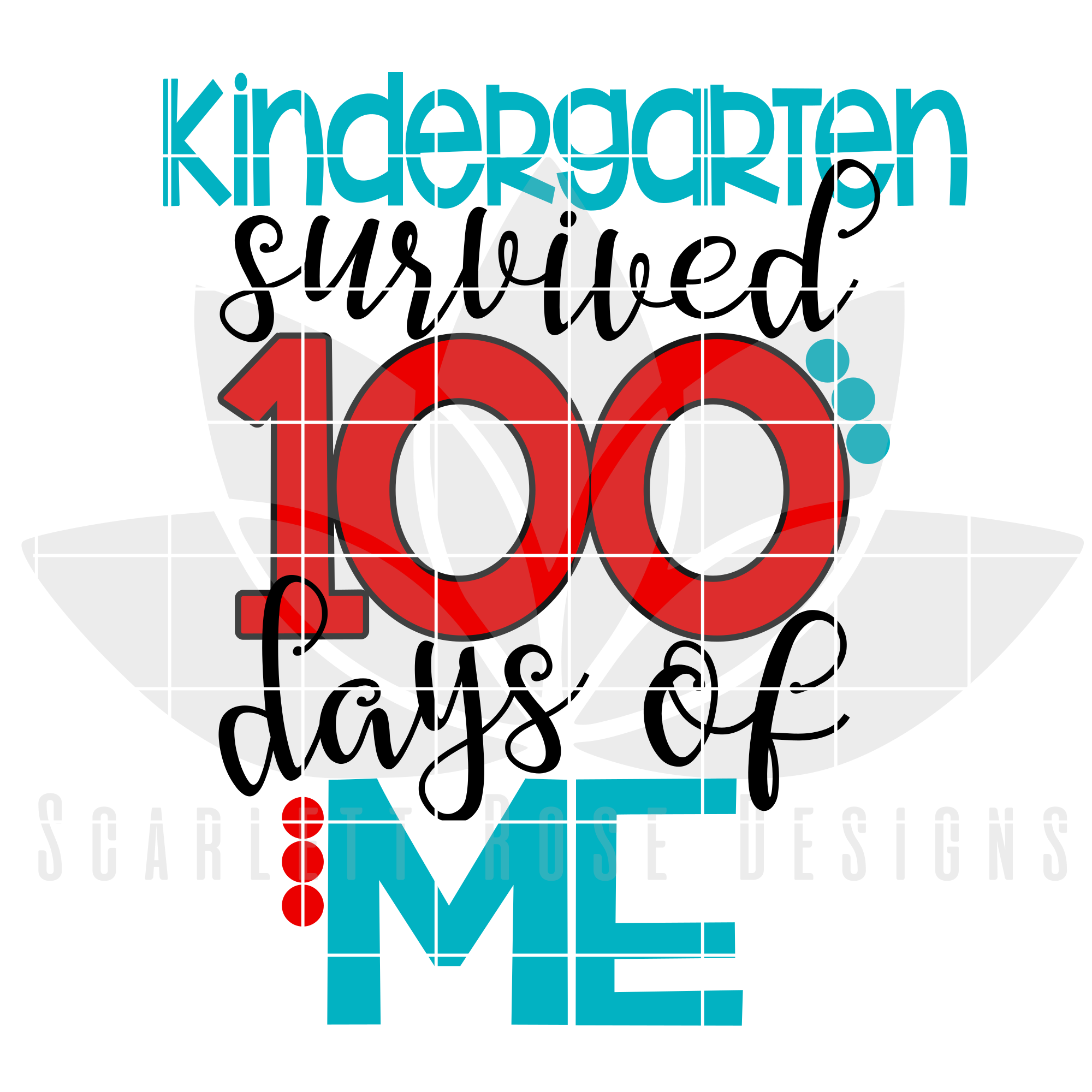 2000x2000 100th Day Of School Svg, Kindergarten Survived 100 Days Of Me