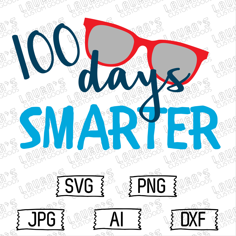 3000x3000 One Hundred Days Of School Svg 100 Days Of School Svg 100