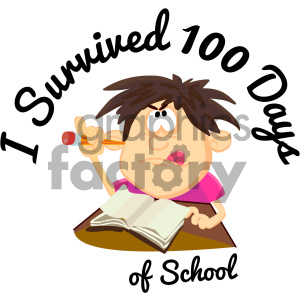 300x300 Royalty Free I Survived 100 Days Of School Vector Art 404027