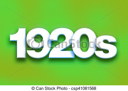 450x320 1920s Concept Colorful Word Art. The Word 1920s Written