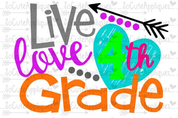 570x379 Svg, Dxf, Eps Cut File Live Love 4th Grade School Svg, Back