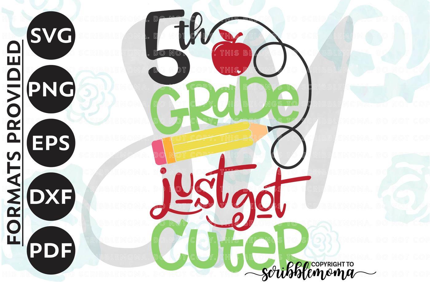 1400x920 5th Grade Svg, Fifth Grade Svg, Just Got Cuter Svg, Back To School