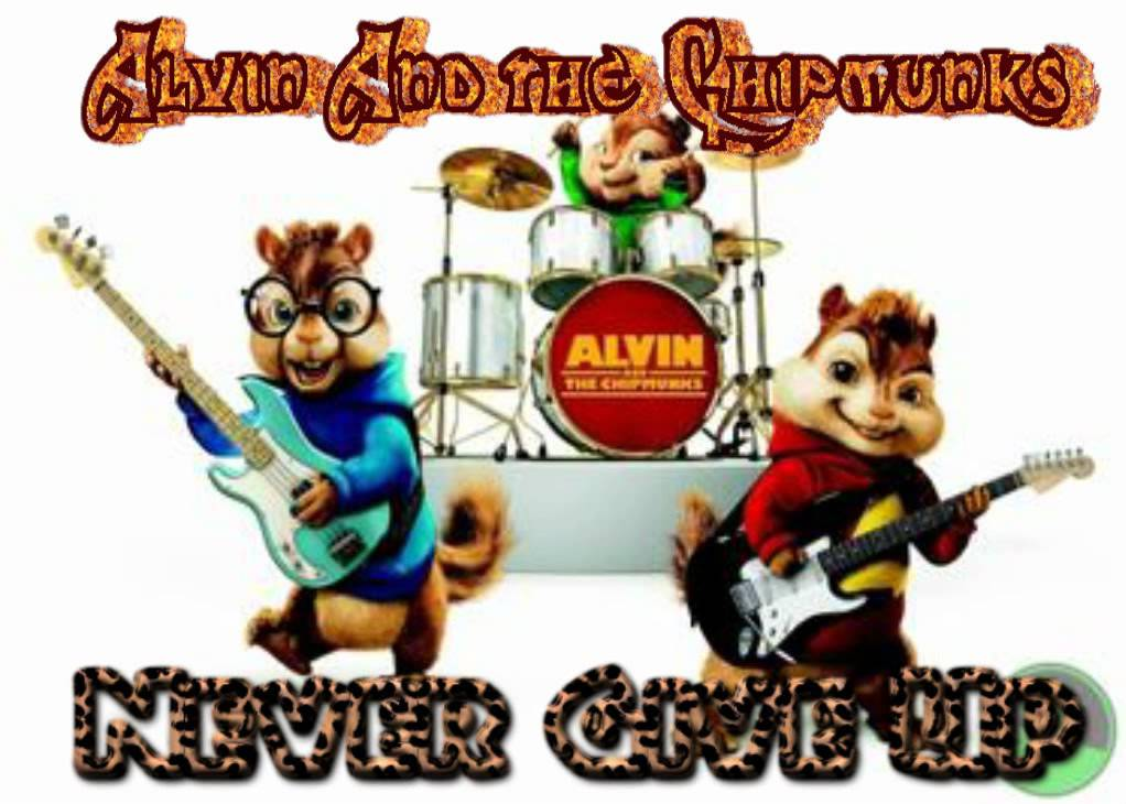 1022x730 Never Give Up (Alvin And The Chipmunks)