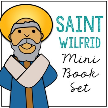 350x350 Saint Wilfrid Biography Mini Book In 3 Formats, Catholic Resource