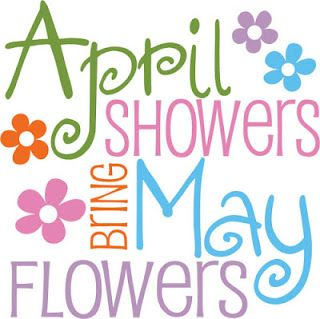 320x319 April Showers Bring May Flowers Daily Blessings Monthly