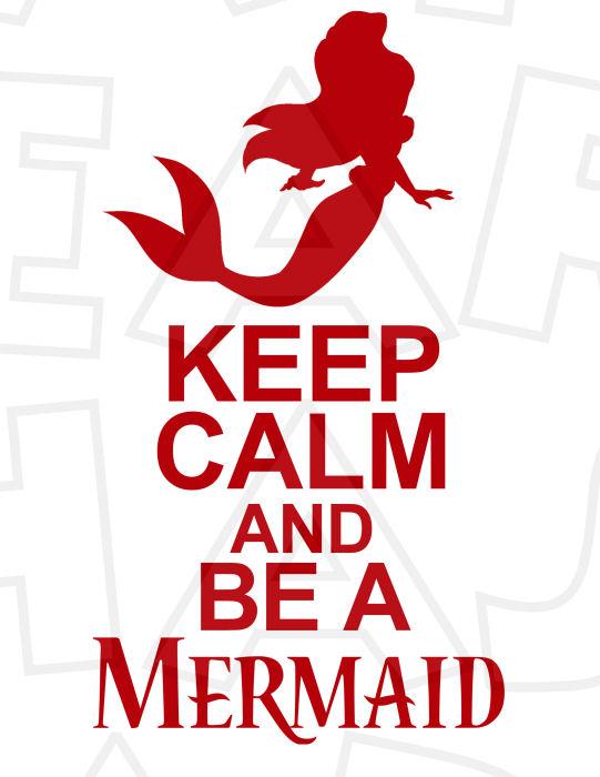 541x700 Ariel Keep Calm And Be A Mermaid Instant Download Digital Clip Art