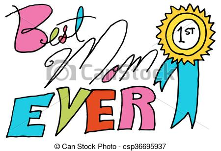 450x308 An Image Of A Best Mom Ever Message. Vectors