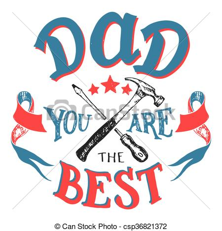 450x470 Dad You Are The Best Father's Day Greeting Card. Dad You Are