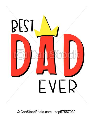385x470 Best Dad Ever Crown White Background Vector Image Vectors