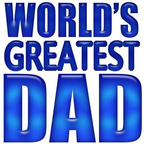 550x550 World's Greatest Dad Clip Art Worlds Best Dadmom Amp Graphics