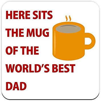 355x355 Here Sits The Mug Of The World's Best Dad