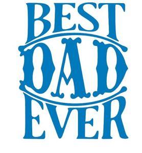278x300 Best Dad Ever Decal Dad Decal Mom Decal Sticker Yetiozark All