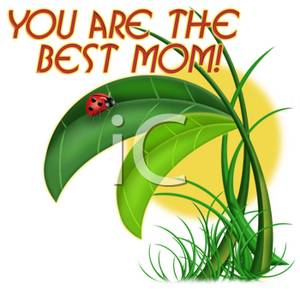 300x300 Clip Art Of You Are The Best Mom!