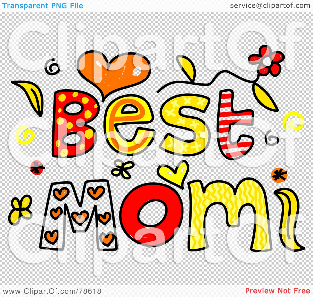 1080x1024 Royalty Free (Rf) Clipart Illustration Of Colorful Best Mom Words