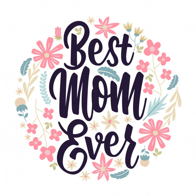 626x626 Best Mom Ever Card Lettering Vector Premium Download