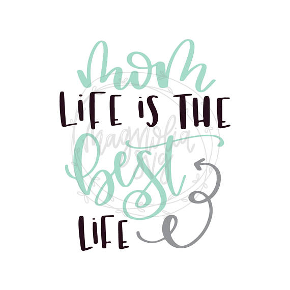 570x570 Mom Life Is The Best Life Svg, Mom Life Svg,