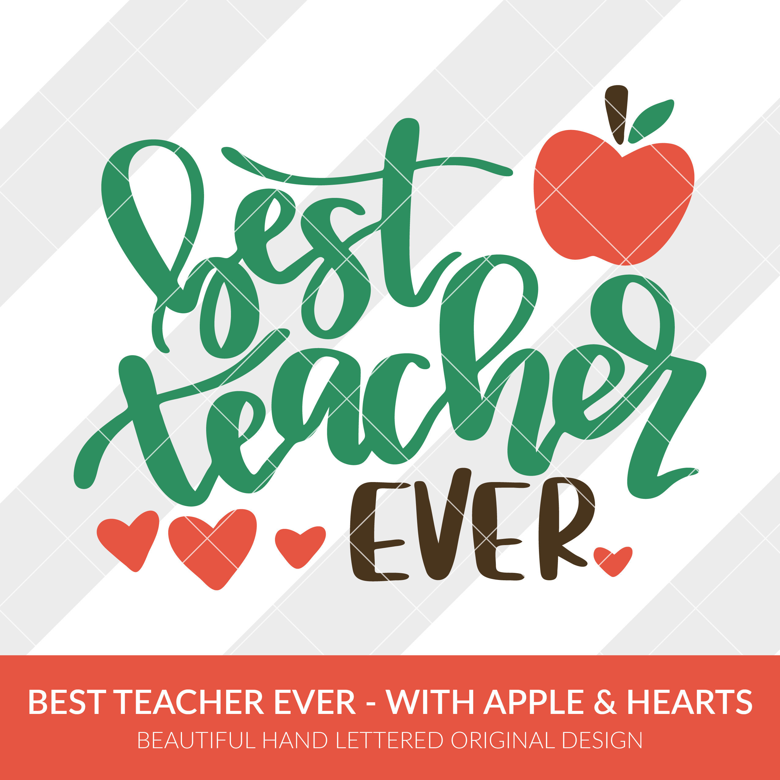 2550x2550 Best Teacher Ever Svg, Eps, Dxf, Studio3, Png, Jpg, Clipart