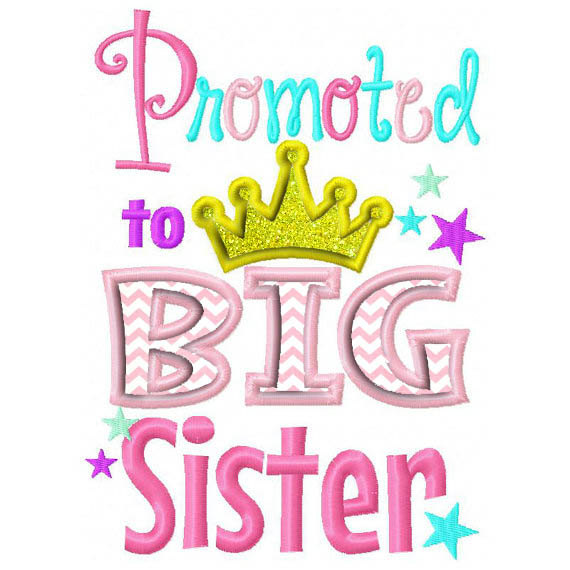 570x570 Promoted To Big Sister Applique Embroidery Design Dst, Exp, Hus