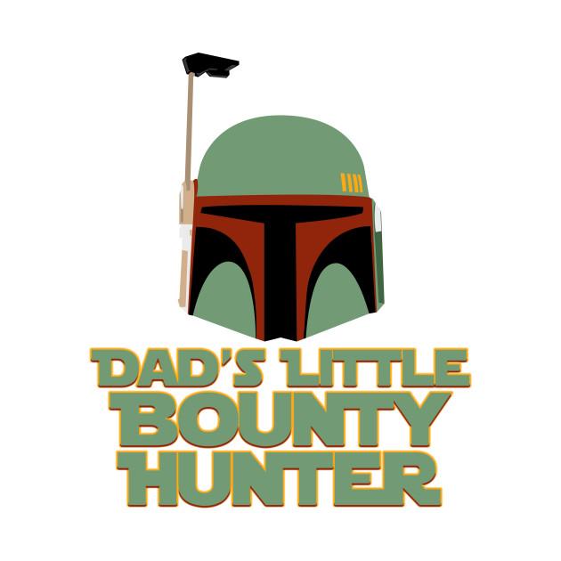 630x630 Daddy's Little Bounty Hunter