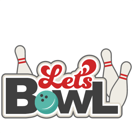 432x432 Bowling Clip Art Free Lets Bowl Svg Scrapbook Title Bowling Svg