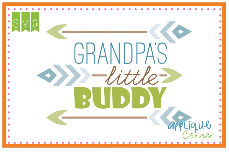 900x600 Applique Corner Grandpa's Little Buddy Cuttable Svg Clipart