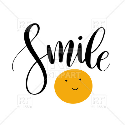 400x400 Smile. Inspirational Quote Phrase. Royalty Free Vector Clip Art