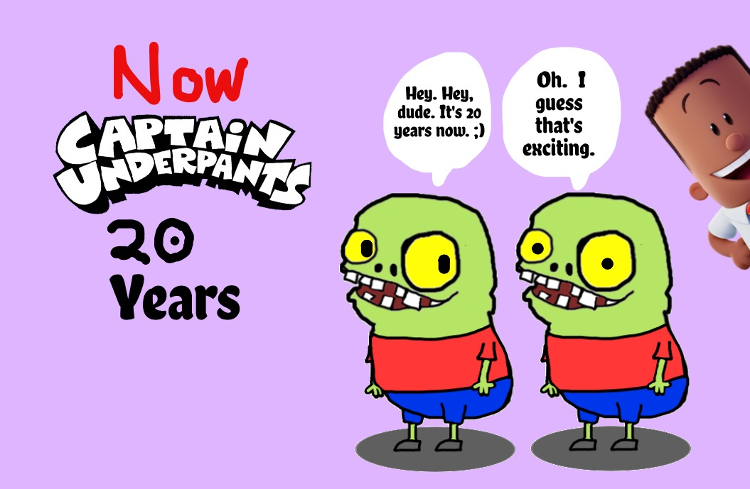 1055x689 Happy 20 Years, Captain Underpants!! ) By Lillycervantes