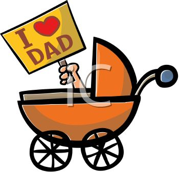 350x337 Cartoon Of A Baby In A Carriage Holding An I Love Dad Sign