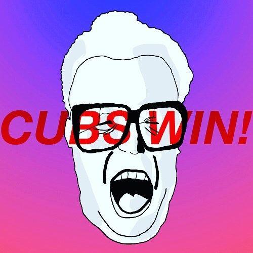 500x500 Cubs Win! Cubs Win! Cubs Win!