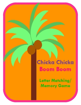 270x350 Chicka Chicka Boom Boom Letter Matchingmemory Game By Kerry Tpt