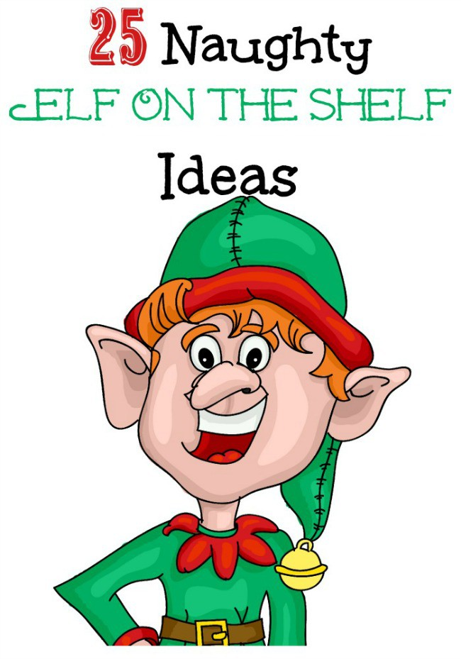 650x929 25 Naughty Elf On The Shelf Ideas