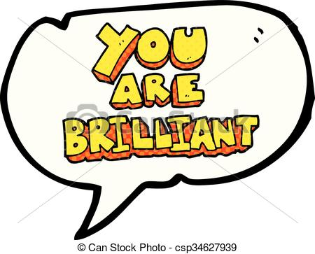 450x363 You Are Brilliant Comic Book Speech Bubble Cartoon Symbol