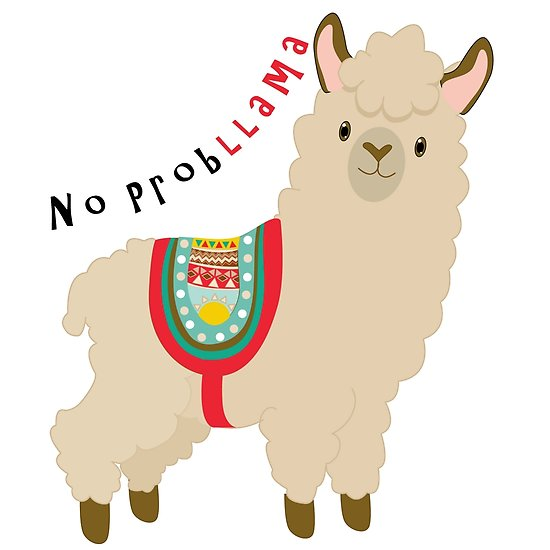 550x550 Cute Funny Cartoon Llama No Problem No Probllama Posters By