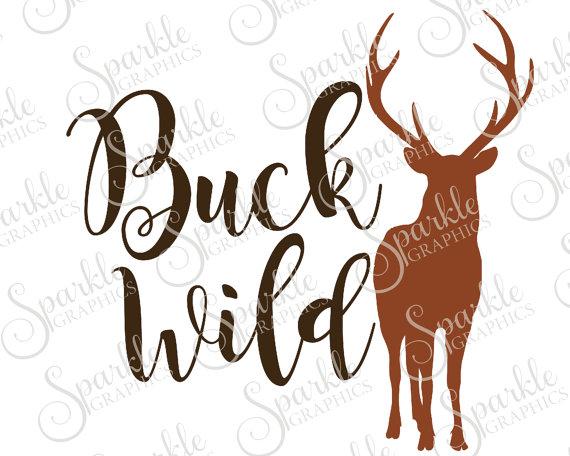 570x456 Buck Wild Cut File Deer Buck Svg Wildlife Camping Hunting Svg
