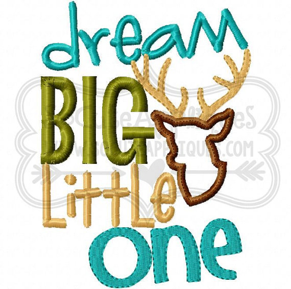 570x566 Embroidery Design 5x7 6x10 Dream Big Little One, New Baby, Antlers