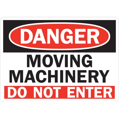 500x500 Danger Moving Machinery Do Not Enter