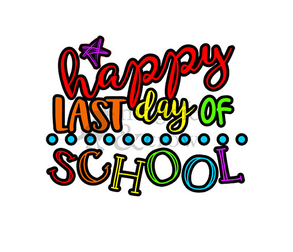 570x491 Happy Last Day Of School Svg End Of School Svg Summer Svg
