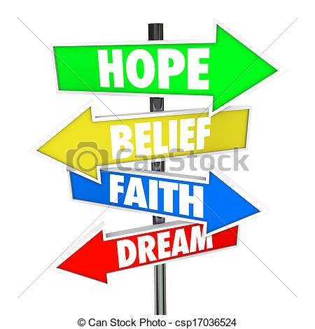 450x470 Hope Belief Faith Dream Arrow Road Signs Future. Hope, Belief