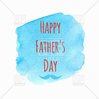 400x400 Happy Father's Day Card On Watercolor Spot Royalty Free Vector