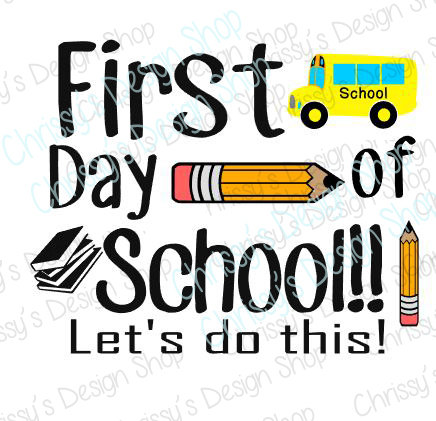 436x421 Back To School Svg Download School Svg First Day Of School