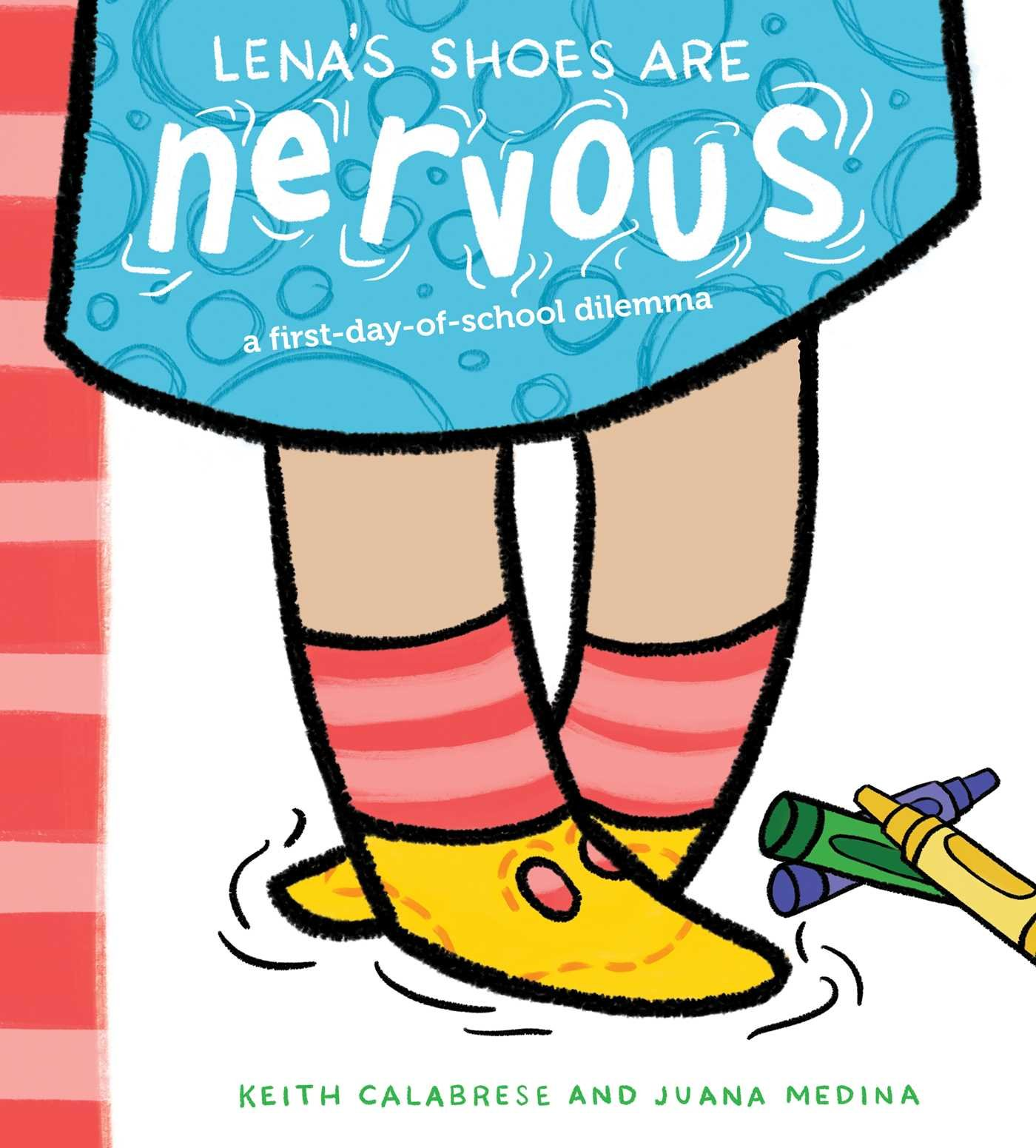 1400x1551 Lena's Shoes Are Nervous A First Day Of School Dilemma Keith