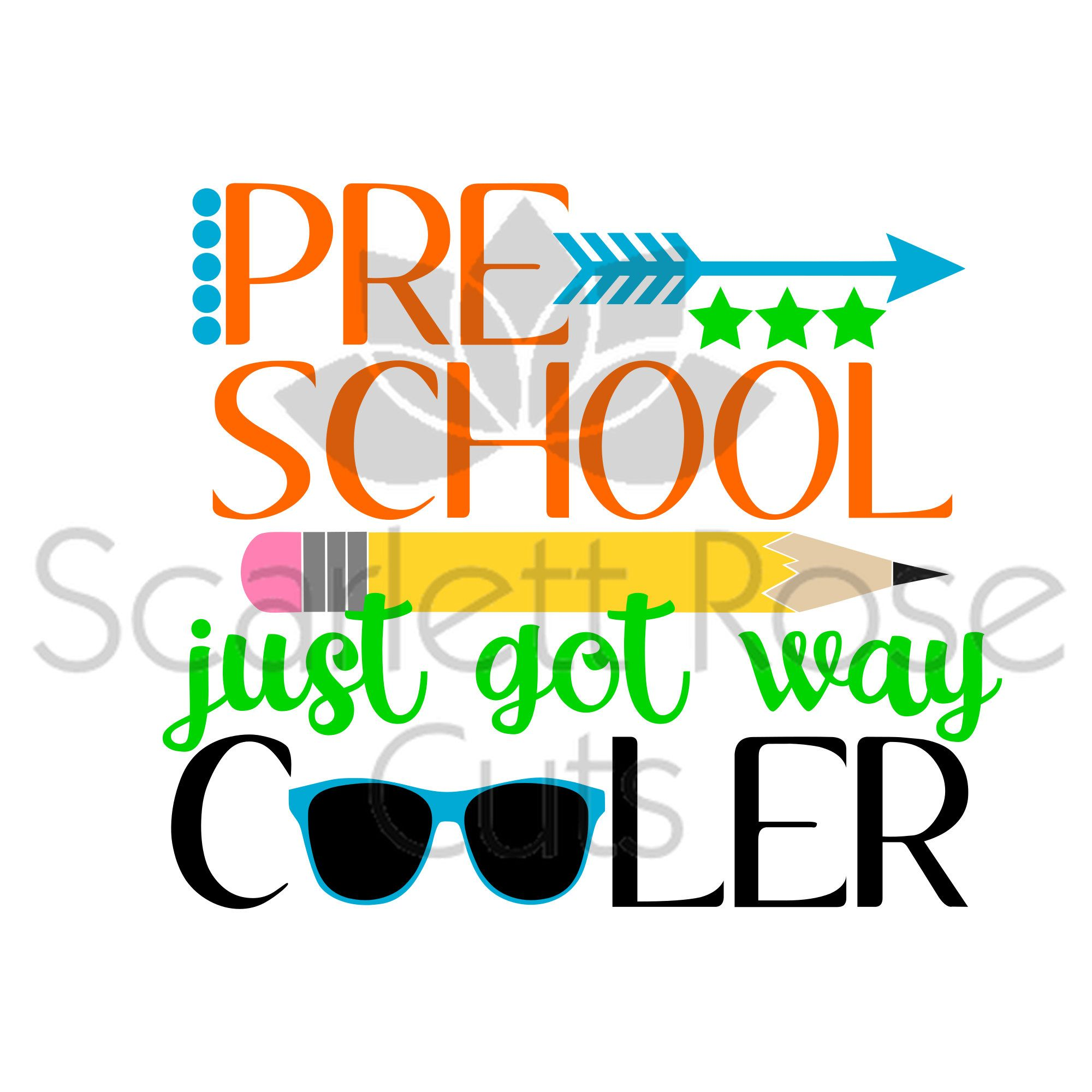2000x2000 Back To School Svg, Preschool Just Got Way Cooler, First Day
