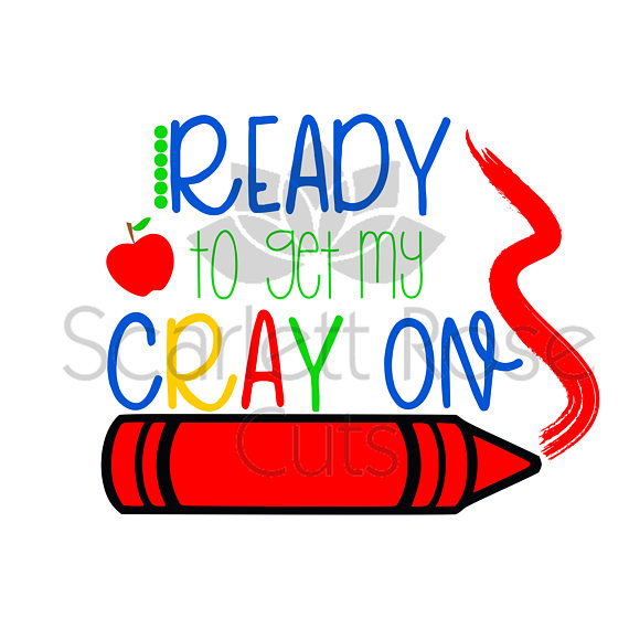 570x570 Back To School Svg, Ready To Get My Crayon Svg, First Day