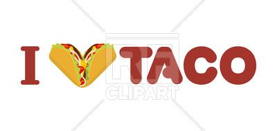 400x190 I Love Taco Royalty Free Vector Clip Art Image