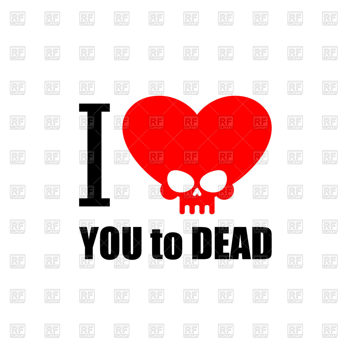 1200x1200 I Love You To Death. Symbol Of Heart With Skull. Royalty Free