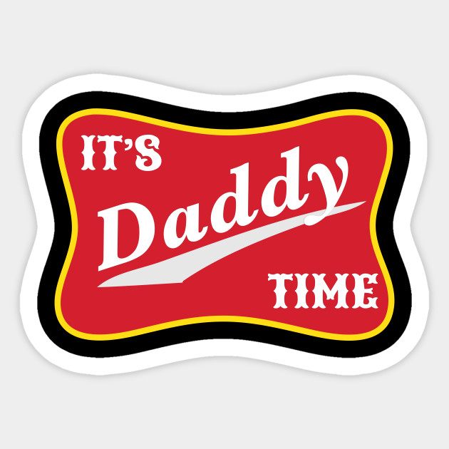 630x630 It's Daddy Time Funny Fathers Day Gift For Dad