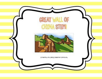 350x270 Stem Great Wall Of China Activity By The Caring Classroom Community