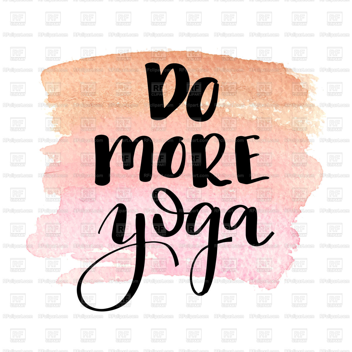 1200x1200 Do More Yoga. Hand Drawn Lettering. Royalty Free Vector Clip Art