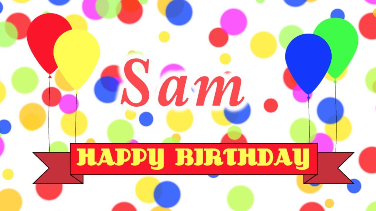 1280x720 Happy Birthday Sam Song